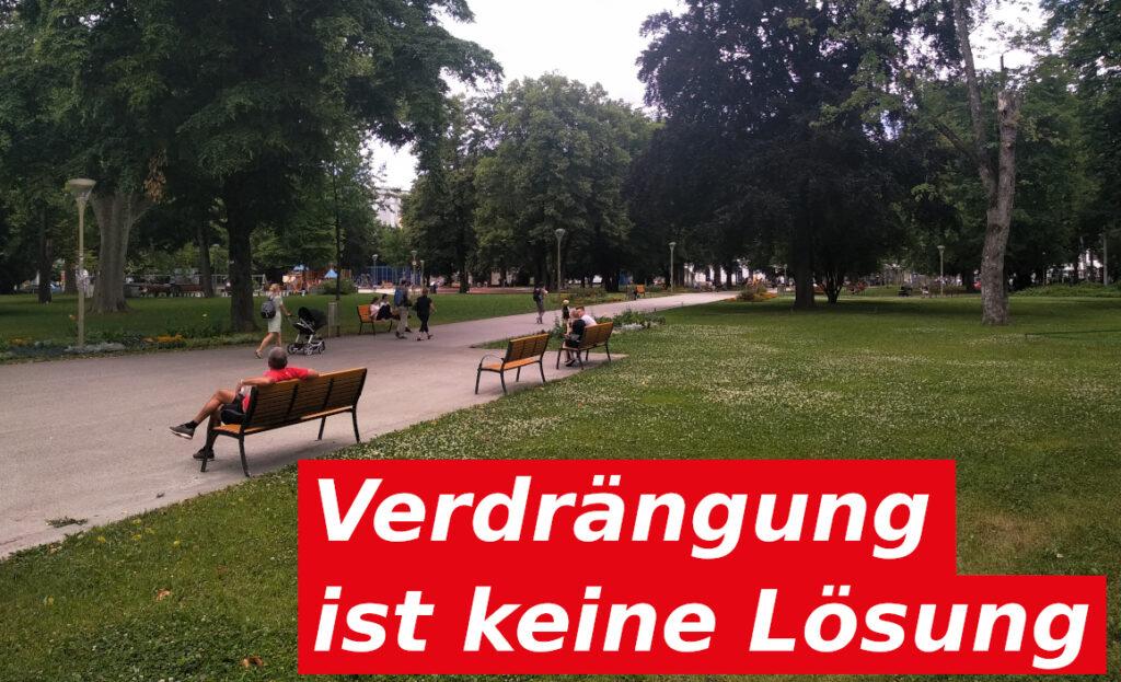 """Bild vom Volksgarten mit Text """"Verdrängung ist keine Lösung"""""""